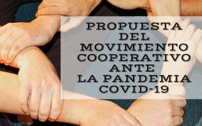 PROPUESTA DEL MOVIMIENTO COOPERATIVO ANTE LA PANDEMIA COVID 19