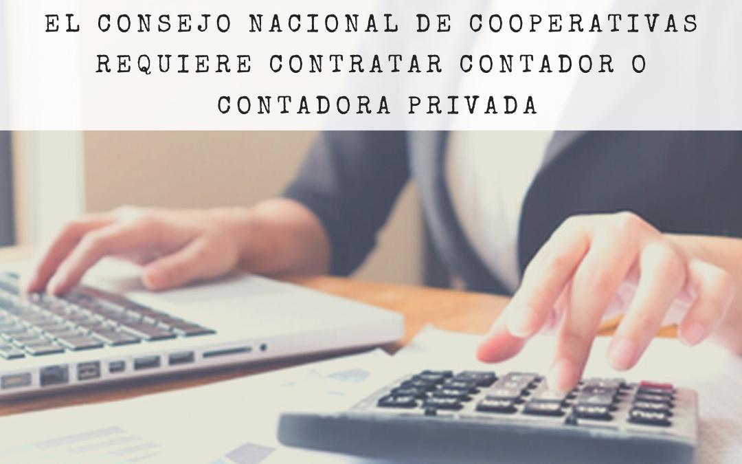 EL CONSEJO NACIONAL DE COOPERATIVAS  REQUIERE CONTRATAR Contador o Contadora Privada